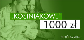 Kosiniakowe 1000 zł